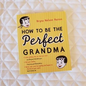 How To Be A Perfect Grandma Book